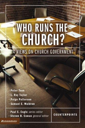 Who Runs the Church? Four Views on Church Government  2004 edition cover