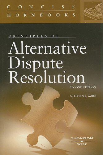 Principles of Alternative Dispute Resolution  2nd 2007 edition cover