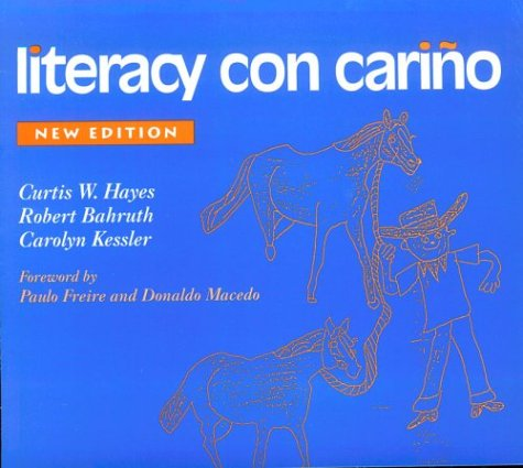 Literacy con Carino A Story of Migrant Children's Success  1998 (Revised) edition cover