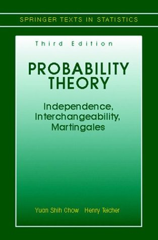 Probability Theory Independence, Interchangeability, Martingales 3rd 1997 (Revised) edition cover