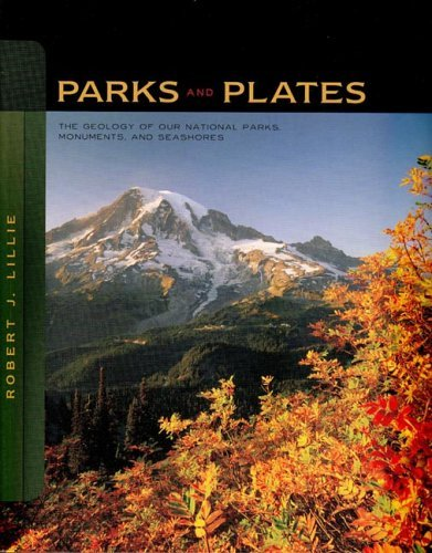 Parks and Plates The Geology of Our National Parks, Monuments, and Seashores  2005 edition cover