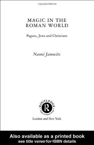 Magic in the Roman World Pagans, Jews and Christians  2001 edition cover