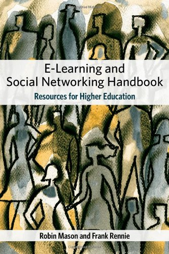 E-Learning and Social Networking Handbook Resources for Higher Education  2008 edition cover