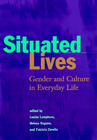 Situated Lives Gender and Culture in Everyday Life  1997 edition cover