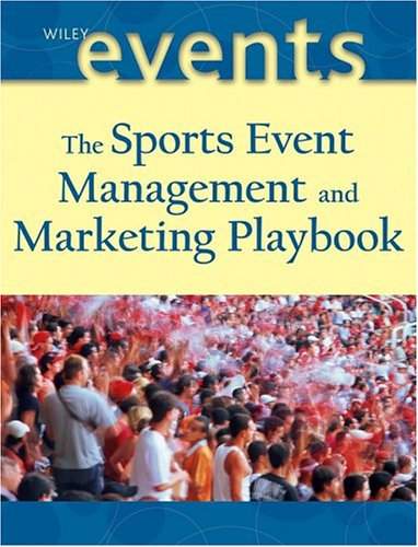 Sports Event Management and Marketing Playbook   2005 edition cover