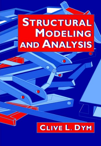 Structural Modeling and Analysis   2005 9780521020077 Front Cover