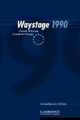 Waystage 1990 Council of Europe Conseil de L'Europe  1997 (Revised) 9780521567077 Front Cover
