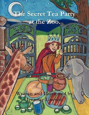 Secret Tea Party at the Zoo N/A edition cover