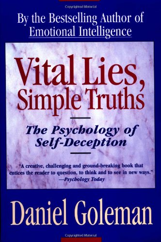 Vital Lies, Simple Truths The Psychology of Self-Deception  1996 edition cover