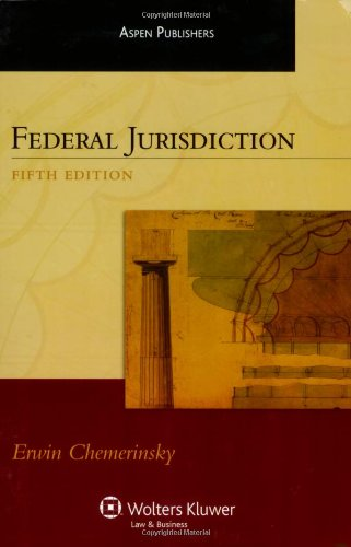 Federal Jurisdiction  5th 2007 (Student Manual, Study Guide, etc.) edition cover