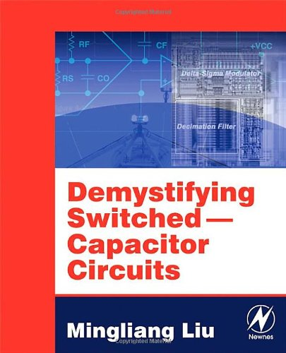 Demystifying Switched-Capacitor Circuits   2006 9780750679077 Front Cover