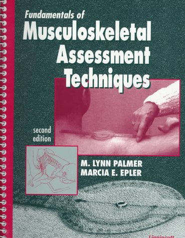 Fundamentals of Musculoskeletal Assessment Techniques  2nd 1998 (Revised) edition cover