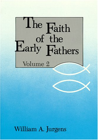 Faith of the Early Fathers  N/A edition cover