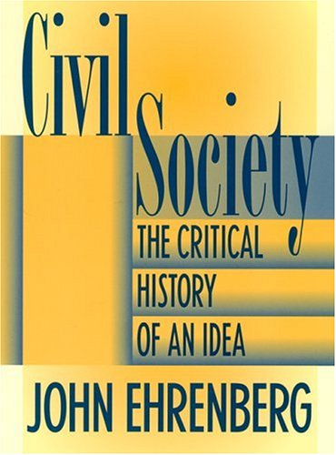 Civil Society The Critical History of an Idea  1999 edition cover
