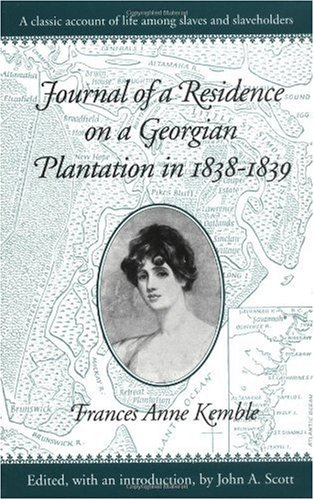 Journal of a Residence on a Georgian Plantation in 1838-1839   1961 (Reprint) edition cover