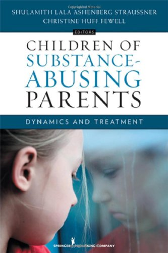 Children of Substance Abusing Parents H/C Dynamics and Treatment  2011 edition cover