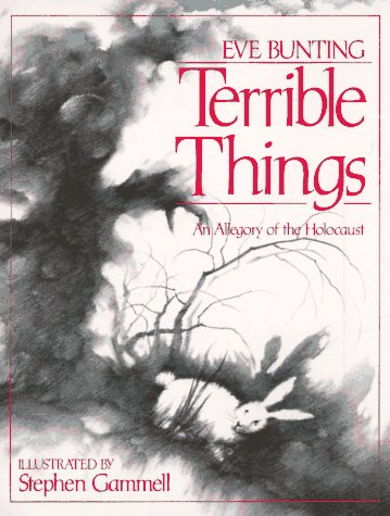 Terrible Things An Allegory of the Holocaust Revised edition cover