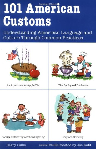 101 American Customs Understanding American Language and Culture Through Common Practices  1999 edition cover