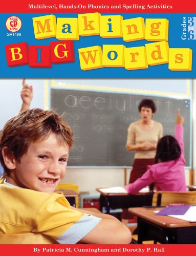 Making Big Words, Grades 3 - 6 Multilevel, Hands-On Spelling and Phonics Activities  1994 edition cover