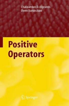 Positive Operators   2006 9781402050077 Front Cover
