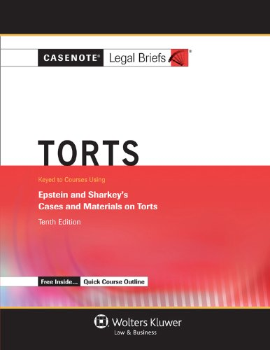 Torts: Keyed to Epstein and Sharkey's Cases and Materials on Torts  2012 edition cover