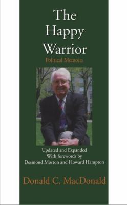 Happy Warrior Political Memoirs  1998 9781550023077 Front Cover