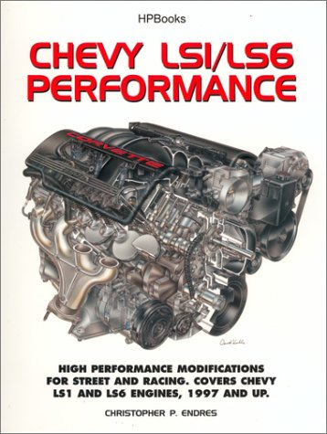 Chevy LS1/LS6 Performance High Performance Modifications for Street and Racing  2003 9781557884077 Front Cover