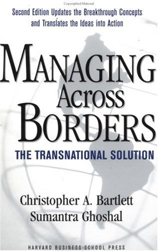 Managing Across Borders The Transnational Solution 2nd 2002 (Revised) edition cover