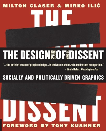 Design of Dissent Socially and Politically Driven Graphics  2006 9781592533077 Front Cover
