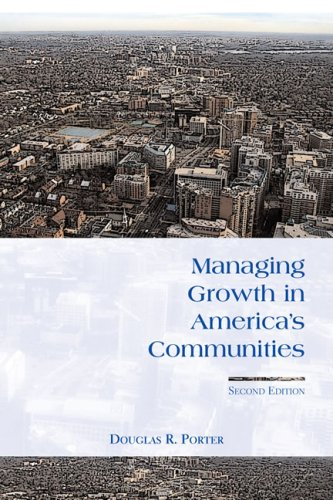 Managing Growth in America's Communities  2nd 2008 9781597260077 Front Cover