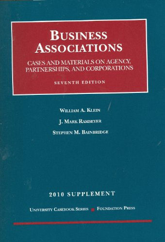 Business Associations, Cases and Materials on Agency, Partnerships, and Corporations, 7th, 2010 Supplement  7th 2010 (Revised) edition cover