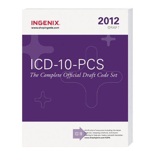 ICD-10-PCS The Complete Official Draft Code Set  2011 edition cover