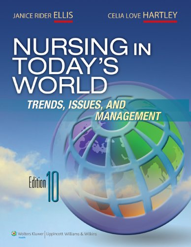 Nursing in Today's World  10th 2012 (Revised) 9781605477077 Front Cover
