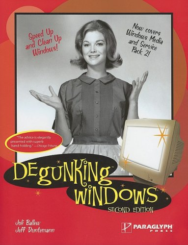 Degunking Windows  2nd 2005 (Revised) 9781933097077 Front Cover