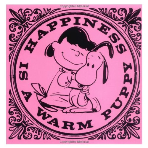 Happiness Is a Warm Puppy  N/A 9781933662077 Front Cover