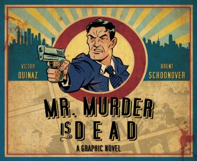 Mr. Murder Is Dead   2011 9781936393077 Front Cover