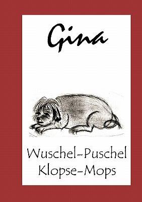 Gina Wuschel-Puschel - Klopse-Mops N/A 9783833443077 Front Cover