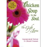 Chicken Soup for the Soul - The Gift of Love System.Collections.Generic.List`1[System.String] artwork