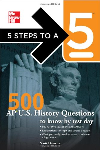 500 AP U. S. History Questions to Know by Test Day   2011 edition cover