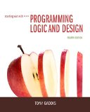 Starting Out With Programming Logic and Design:   2015 9780133985078 Front Cover