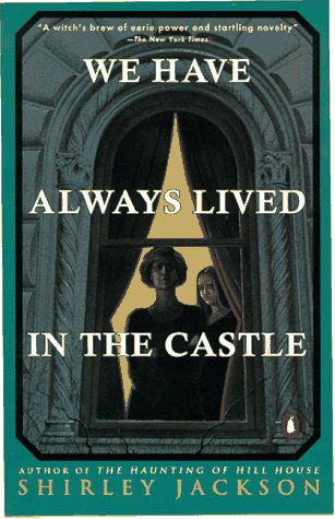 We Have Always Lived in the Castle  N/A edition cover