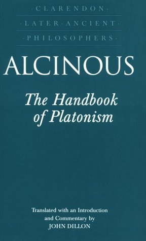 Alcinous The Handbook of Platonism  1995 9780198236078 Front Cover