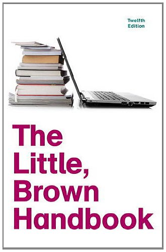 Little, Brown Handbook  12th 2012 (Revised) 9780205213078 Front Cover