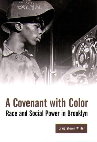 Covenant with Color Race and Social Power in Brooklyn 1636-1990  2000 edition cover