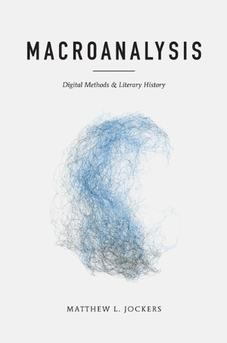 Macroanalysis Digital Methods and Literary History  2013 edition cover