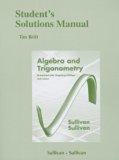 Algebra and Trigonometry Enhanced W/ Graphing Utilities  6th 2013 edition cover