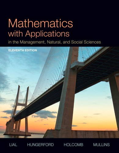 Mathematics With Applications in the Management, Natural and Social Sciences:   2014 9780321931078 Front Cover