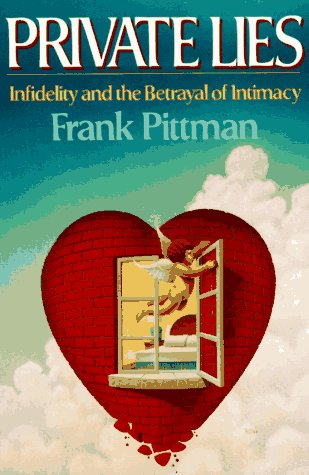 Private Lies Infidelity and the Betrayal of Intimacy N/A edition cover