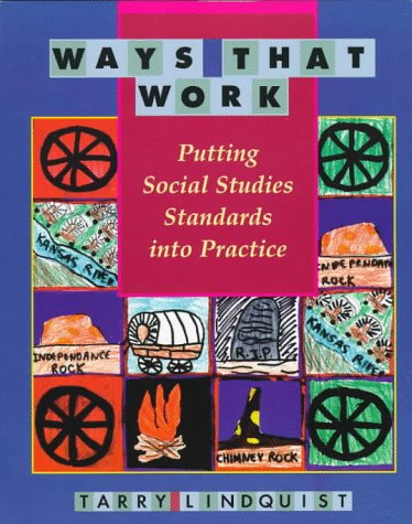 Ways That Work Putting Social Studies Standards into Practice  1997 edition cover