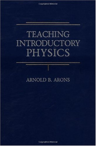 Teaching Introductory Physics   1997 edition cover